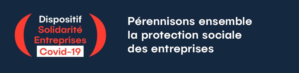 COVID-19 : Pérennisons ensemble la protection sociale des entreprises